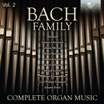 Bach Family: Complete Organ Music, Vol. 2