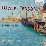 Wolf-Ferrari: Piano Music