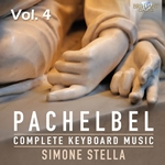 PACHELBEL: Complete Keyboard Music, Vol. 4