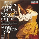 Lute Recital: Rost, Monika - NEUSIDLER, H. / GERLE, H. / DENSS, A. / ROBINSON, T. / DOWLAND, J. (Songs and Dances for Lute)