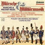 Marches and Military Music – BERGWITZ-GOFFENG, H. / FREDERICK II / WEBER, C.M. von / BEETHOVEN, L. van / SPONTINI, G. / RIOTTE, P.J. (Richter)