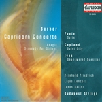 BARBER, S.: Capricorn Concerto / Serenade, Op. 1 / FOOTE, A.: Air and Gavotte / Suite in E major (Banfalvi)