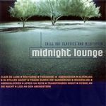 MIDNIGHT LOUNGE - Chill Out Classics and Meditation