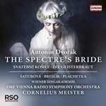 Dvorák: The Spectre's Bride, Op. 69 (Live)