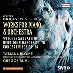Braunfels: Works for Piano & Orchestra