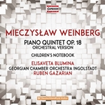 Weinberg: Piano Quintet, Op. 18 (Arr. M. Baier for Orchestra) & Children's Notebook