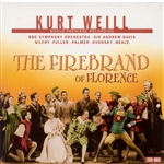 WEILL, K.: Firebrand of Florence (The) [Opera]