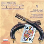PROKOFIEV, S.: Eugene Onegin [Incidental Music] / The Queen of Spades (Jurowski)