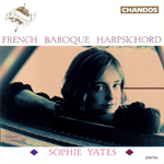 Sophie Yates - French Harpsichord Music
