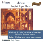 Gibbons: Woolley · St John's College Choir
