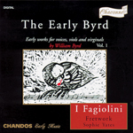 Byrd: Early Works for Voices, Viols & Virginals