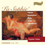Sophie Yates - La Sophie: Works for Harpsichord