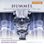 Hummel: Mass in D major/ Mass in B flat major/Alma virgo
