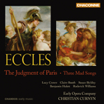 Eccles: The Judgment of Paris/ Three Mad Songs