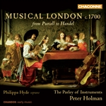 The Parley of Instruments / Peter Holman - Musical London c. 1700: from Purcell to Handel