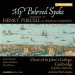 St John's College Choir / Nethsinger - My Beloved Spake: Anthems by Purcell and Humfrey