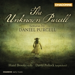 Purcell: The Unknown Purcell: Sonatas by Daniel Purcell