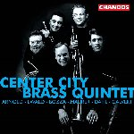 Center City Brass Quintet: Arnold/Ewald/Bozza/Maurer/Dahl/Calvert