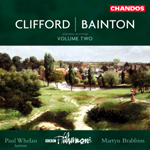 Bainton/ Clifford, Vol. 2: Orchestral Works