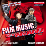 Shostakovich: The Film Music of Dmitri Shostakovich, Vol. 1