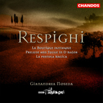 Respighi: La Boutique fantasque, P120/ La pentola magica, P129/Prelude and Fugue, P158
