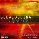 Gubaidulina: Canticle of the Sun/ Homage à Marina Tsvetayeva