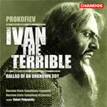 Prokofiev: Ivan the Terrible/ Ballad of an Unknown Boy
