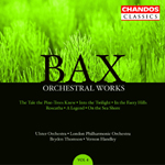 Bax: Orchestral Works, Volume 4