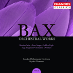 Bax: Orchestral Works, Volume 6