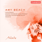 Beach: Quartet for Strings/ Sonata for Violin and Piano/Pastorale/Dreaming