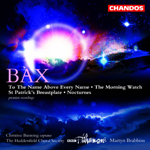 Bax: Works for Chorus and Orchestra