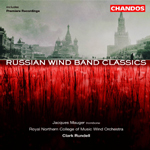 RNCM Wind Orchestra - Russian Wind Band Classics