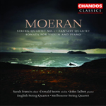 Moeran: String Quartet/ Fantasy Quartet/Sonata for Violin and Piano