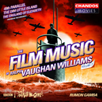 Vaughan Williams: The Film Music of Ralph Vaughan Williams, Volume 2