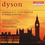 Dyson: Symphony in G/ Overture: At the Tabard Inn/In Honour of the City