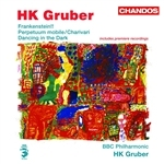 Gruber: Frankenstein!!/ Perpetuum mobile/Charivari/Dancing in the Dark - [in German]