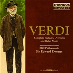 Verdi: Complete Preludes, Overtures and Ballet Music