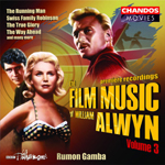 Alwyn: The Film Music of William Alwyn, Volume 3