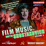 Shostakovich: The Film Music of Dmitri Shostakovich, Vol. 3