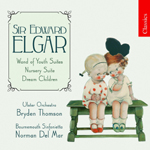 Elgar: Wand of Youth Suites/ Nursery Suite/Dream Children