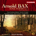 Bax: Tone Poems, Volume 2