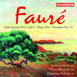 Faure: Sonatas for Cello and Piano/ Nocturne/Trio for Piano, Violin and Cello