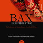 Bax: Orchestral Works, Volume 9