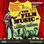 Lambert/ Berners: Film Music