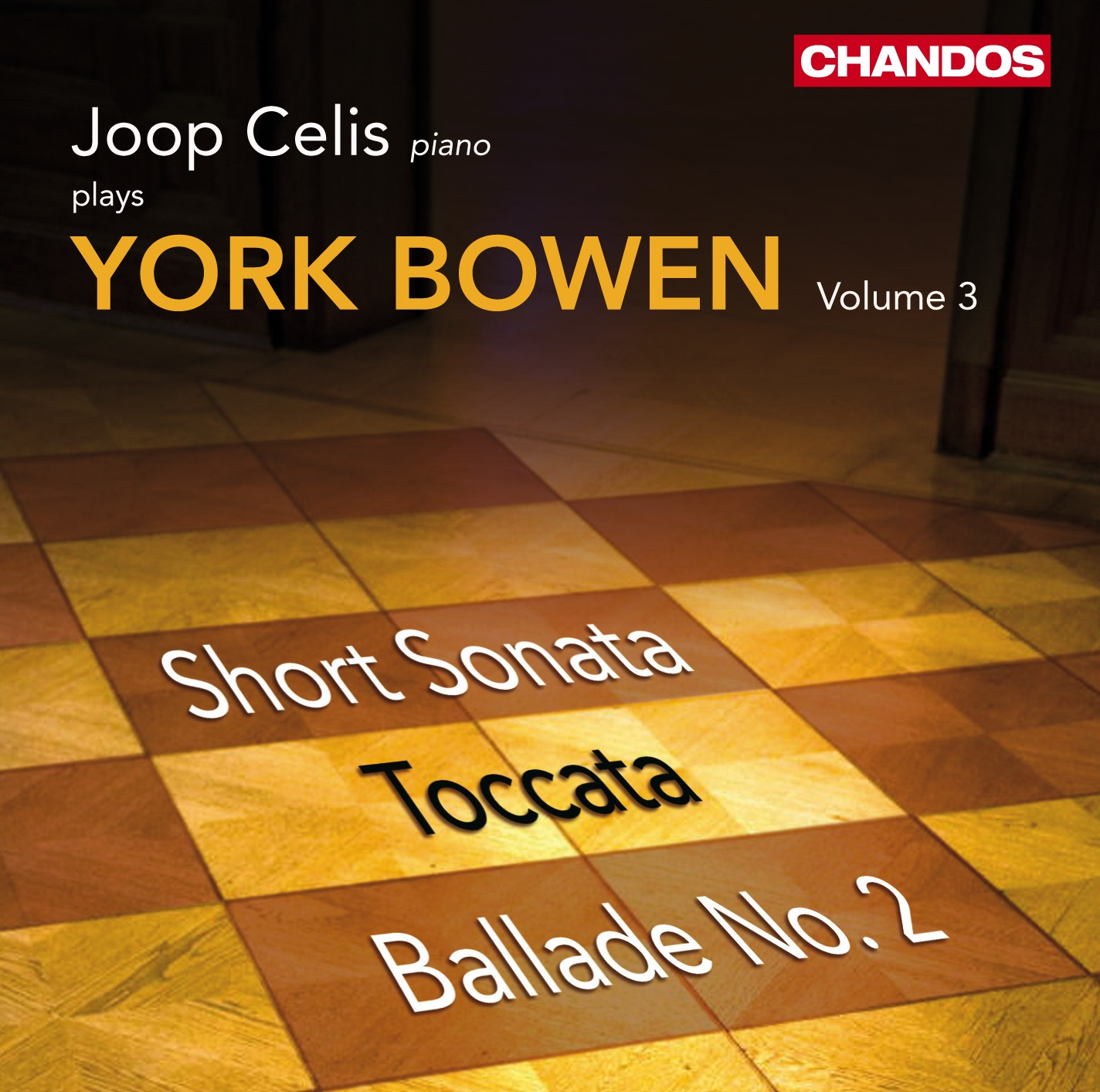 Bowen: Works for Piano, Volume 3