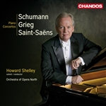 Howard Shelley / Opera North Orchestra - Schumann/ Grieg/Saint-Saens: Piano Concertos