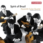 Aquarelle Guitar Quartet - Spirit of Brazil: Guitar Works
