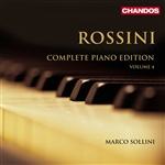 Rossini: Complete Piano Works, Volume 4