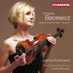 Bacewicz: Violin Concertos Nos 1, 3 and 7