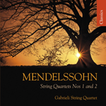 Mendelssohn: String Quartets Nos 1 and 2